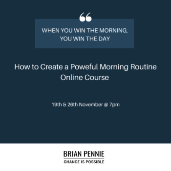 Morning Routines Brian Pennie